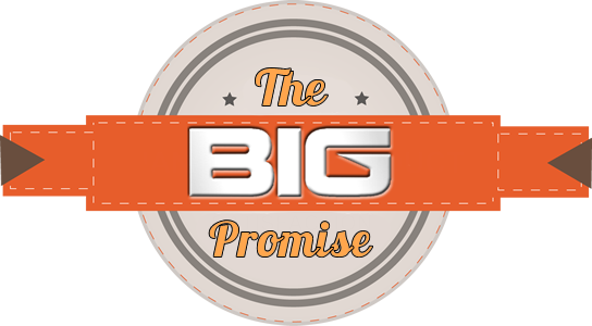 The Big Promise